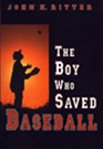 The Boy Who Saved Baseball bookcover